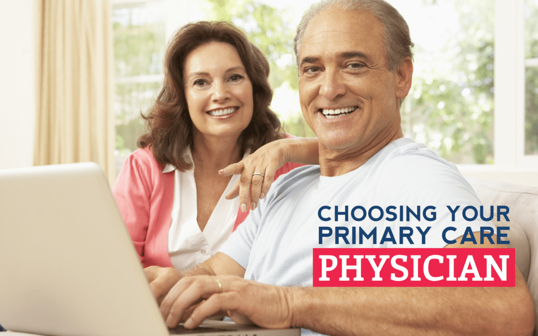 Choosing Your Primary Care Physician